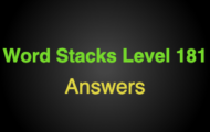 Word Stacks Level 181 Answers