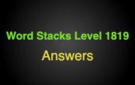 Word Stacks Level 1819 Answers