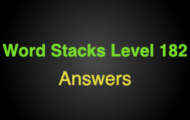 Word Stacks Level 182 Answers