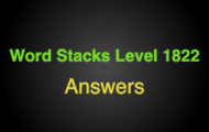 Word Stacks Level 1822 Answers