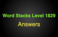 Word Stacks Level 1829 Answers