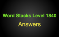 Word Stacks Level 1840 Answers