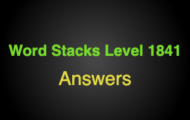 Word Stacks Level 1841 Answers