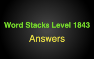 Word Stacks Level 1843 Answers