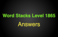 Word Stacks Level 1865 Answers