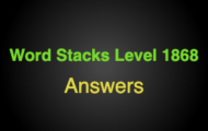 Word Stacks Level 1868 Answers