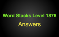 Word Stacks Level 1876 Answers