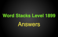 Word Stacks Level 1899 Answers