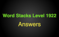 Word Stacks Level 1922 Answers