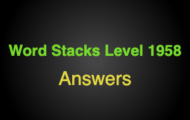 Word Stacks Level 1958 Answers