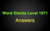 Word Stacks Level 1971 Answers