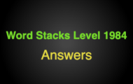 Word Stacks Level 1984 Answers