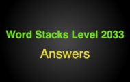 Word Stacks Level 2033 Answers