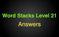 Word Stacks Level 121 Answers