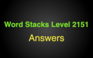 Word Stacks Level 2151 Answers