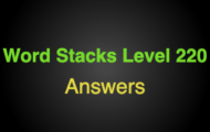 Word Stacks Level 220 Answers