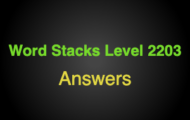 Word Stacks Level 2203 Answers