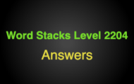 Word Stacks Level 2204 Answers