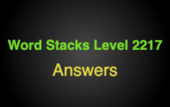 Word Stacks Level 2217 Answers