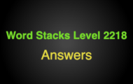 Word Stacks Level 2218 Answers