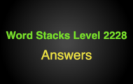Word Stacks Level 2228 Answers