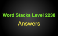 Word Stacks Level 2238 Answers