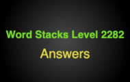 Word Stacks Level 2282 Answers