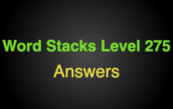Word Stacks Level 275 Answers