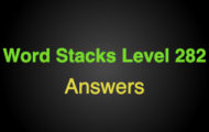 Word Stacks Level 282 Answers