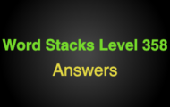 Word Stacks Level 358 Answers