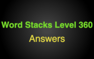 Word Stacks Level 360 Answers