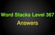Word Stacks Level 367 Answers
