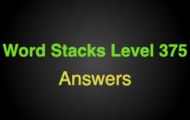 Word Stacks Level 375 Answers