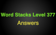 Word Stacks Level 377 Answers