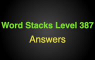 Word Stacks Level 387 Answers