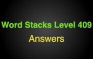 Word Stacks Level 409 Answers