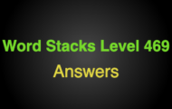 Word Stacks Level 469 Answers