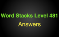 Word Stacks Level 481 Answers