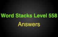 Word Stacks Level 558 Answers
