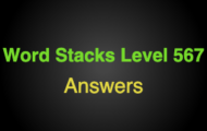Word Stacks Level 567 Answers