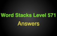 Word Stacks Level 571 Answers