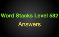 Word Stacks Level 582 Answers