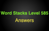 Word Stacks Level 585 Answers