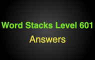 Word Stacks Level 601 Answers