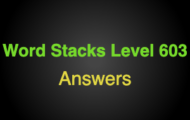 Word Stacks Level 603 Answers