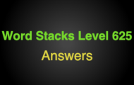 Word Stacks Level 625 Answers