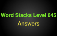 Word Stacks Level 645 Answers
