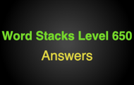 Word Stacks Level 650 Answers