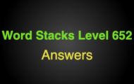 Word Stacks Level 652 Answers