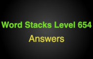 Word Stacks Level 654 Answers